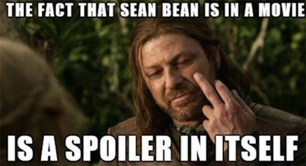 funny memes sean bean is a spoiler