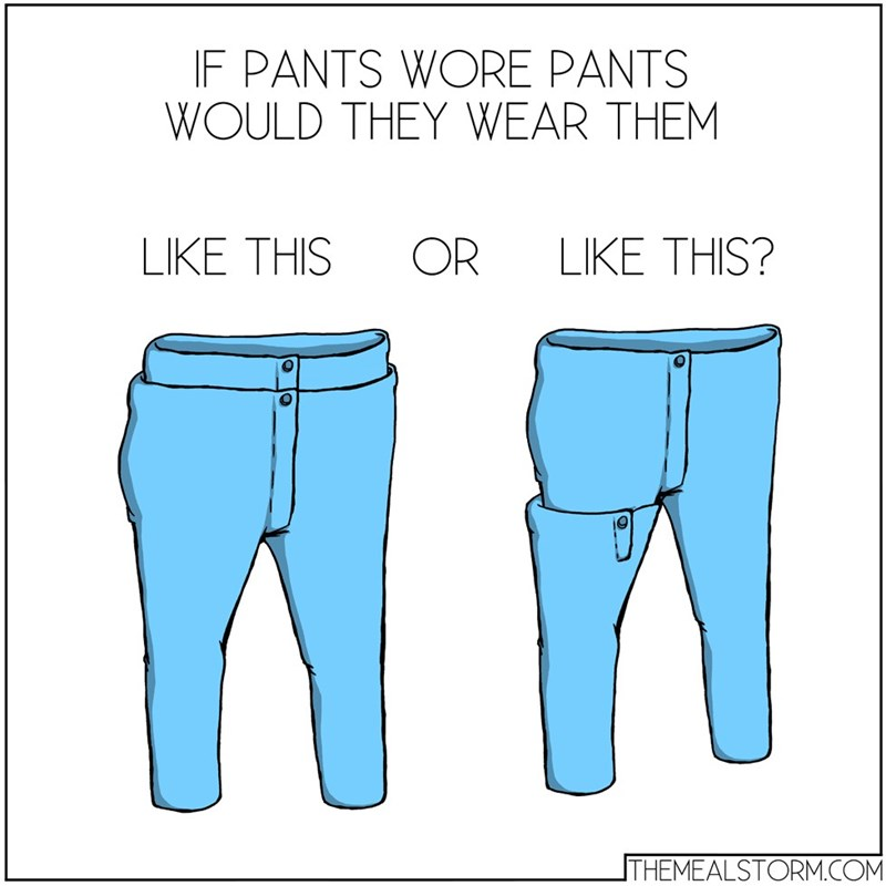 web comics memes pants This Is Getting Too Confusing