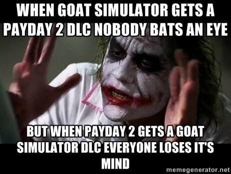 payday 2 goat simulator - 8604941824