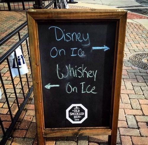 disney on ice whiskey on ice sign