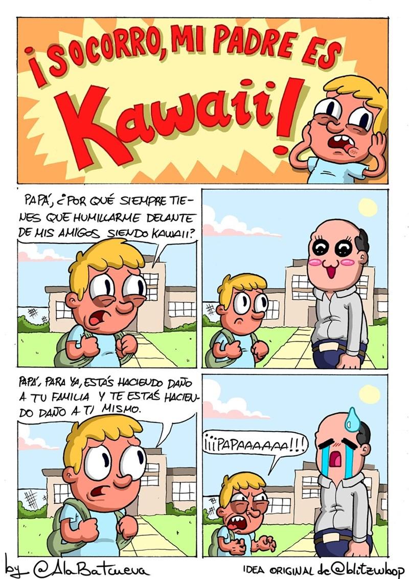 mi padre es kawaii