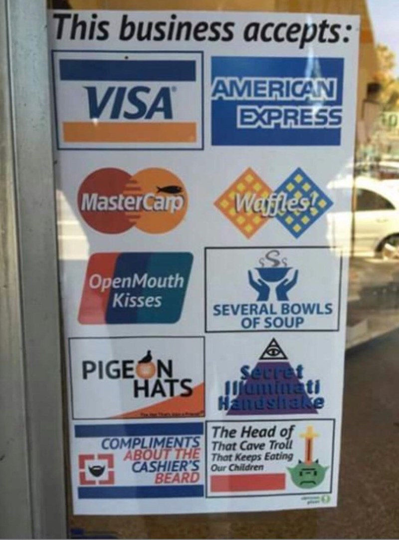 this business accepts waffles kisses sign