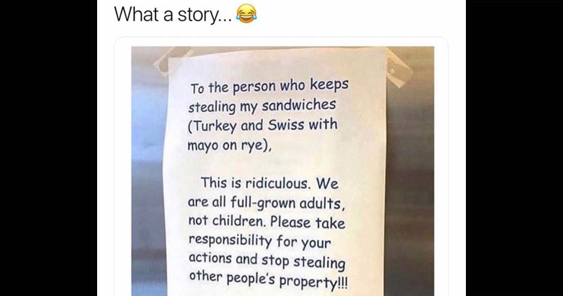Saga Of An Office Sandwich Thief Is Passive Aggression At Its Finest