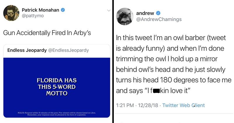Funny tweets, random tweets, quirky tweets.