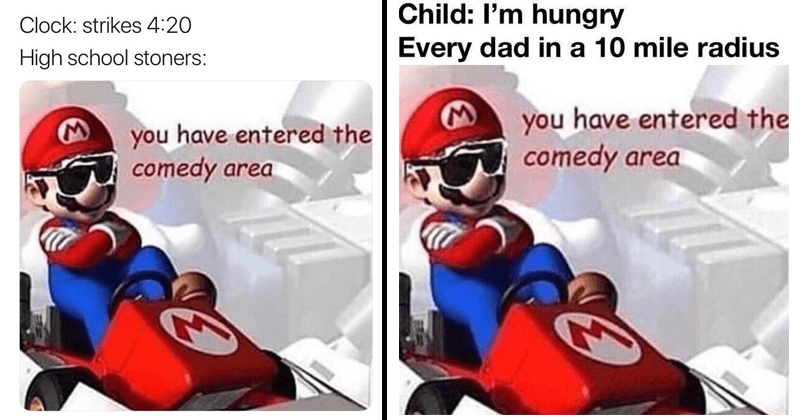 Funny Mario Kart memes, You have entered the comedy area.