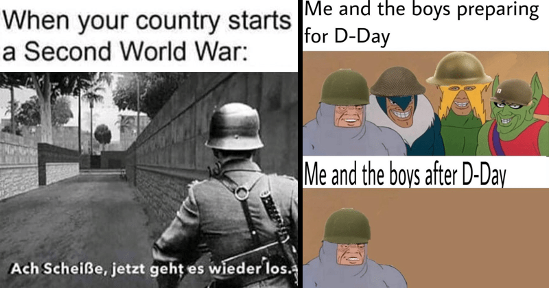 Dank world war two memes.