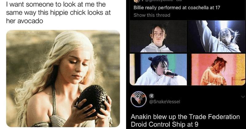 Funny memes, random memes, sex memes, game of thrones memes, food, nerds, star wars memes.