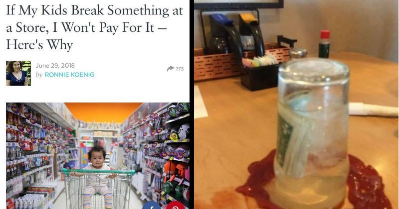 moments of trashiness, leaving a tip surrounded by ketchup, mom refusing to pay for stuff her kid breaks