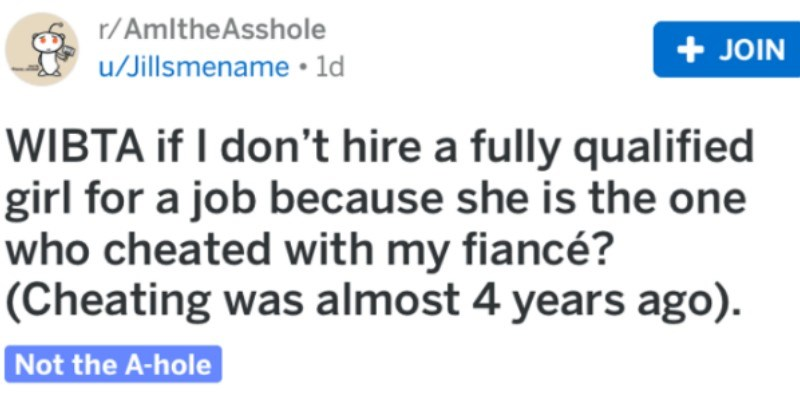 am i the asshole for not hiring qualified candidate because she cheated with fiance