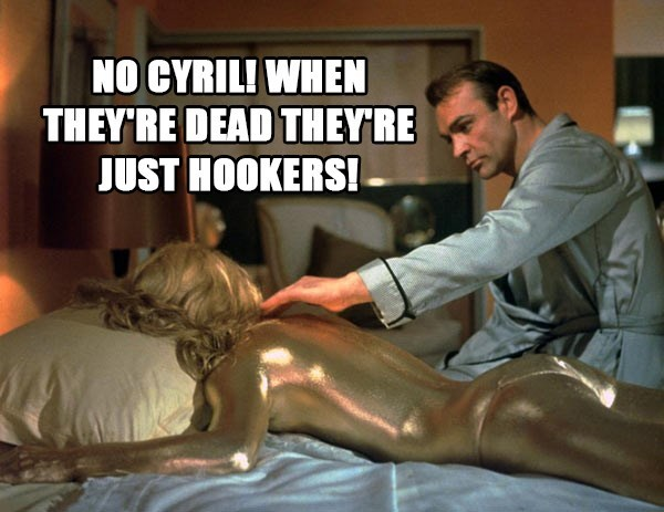 Chiropractor - NO CYRIL! WHEN THEY'RE DEAD THEYRE JUST HOOKERS!