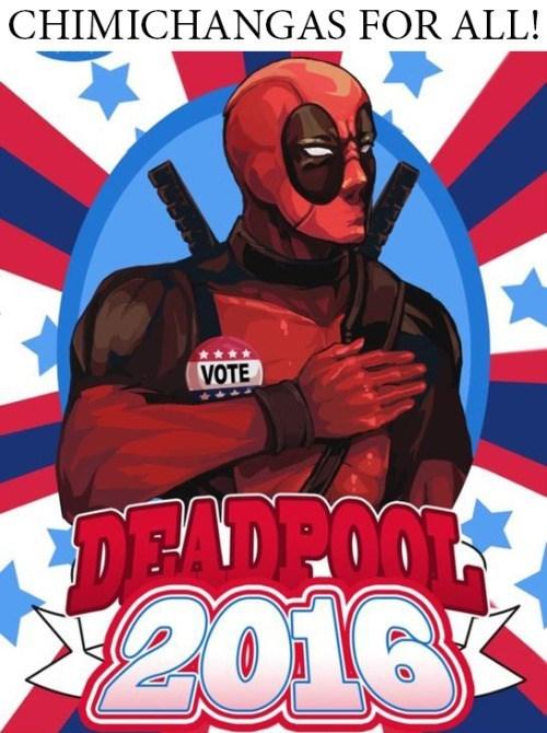 deadpool president He's Got My Vote