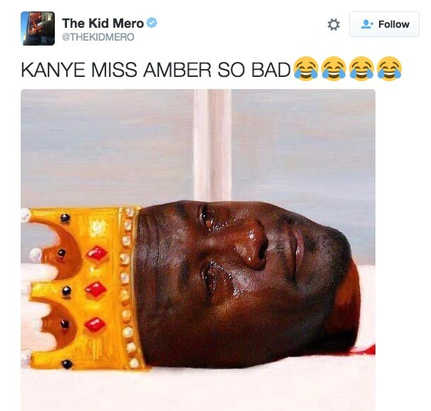 Product - The Kid Mero @THEKIDMERO Follow KANYE MISS AMBER SO BAD