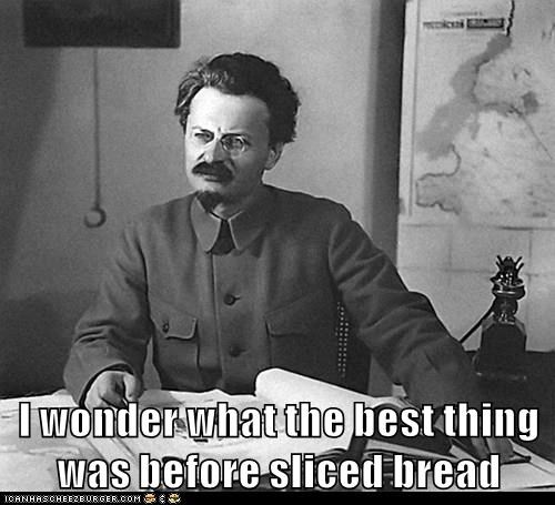 I wonder what the best thing was before sliced bread
