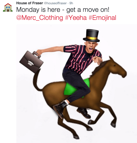 Animal sports - House of Fraser @houseoffraser 9h Monday is here - get a move on! @Merc_Clothing #Yeeha #Emojinal