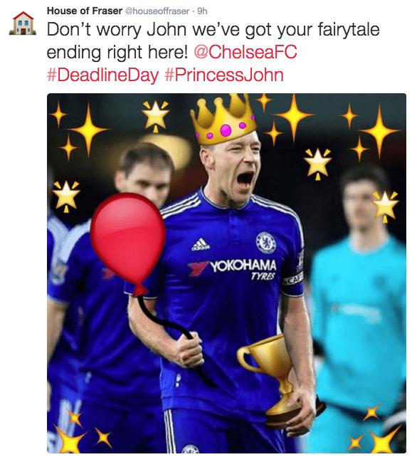 Player - House of Fraser @houseoffraser 9h Don't worry John we've got your fairytale ending right here! @ChelseaFC #DeadlineDayPrincessJohn YOКОНАМА TYRES
