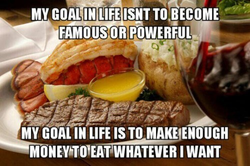 wealth,life goals,food
