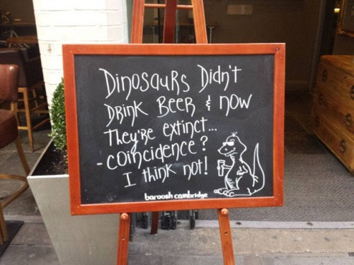 beer,sign,IRL,dinosaurs