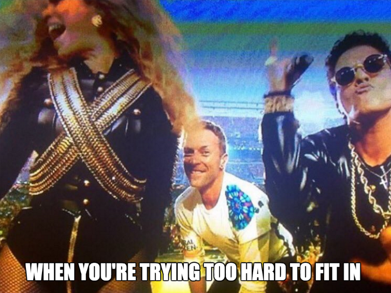 coldplay super bowl meme trying to fit in