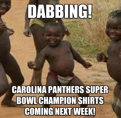 DABBING! CAROLINA PANTHERS SUPER BOWL CHAMPION SHIRTS COMING NEXT WEEK!