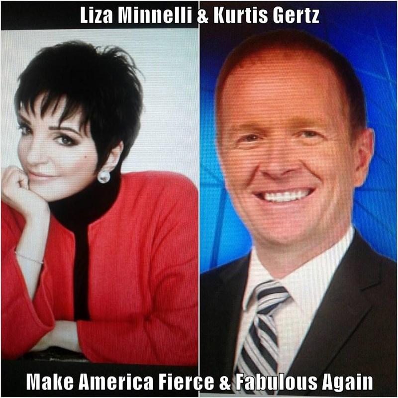 Liza Minnelli & Kurtis Gertz   Make America Fierce & Fabulous Again