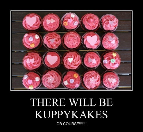 THERE WILL BE KUPPYKAKES