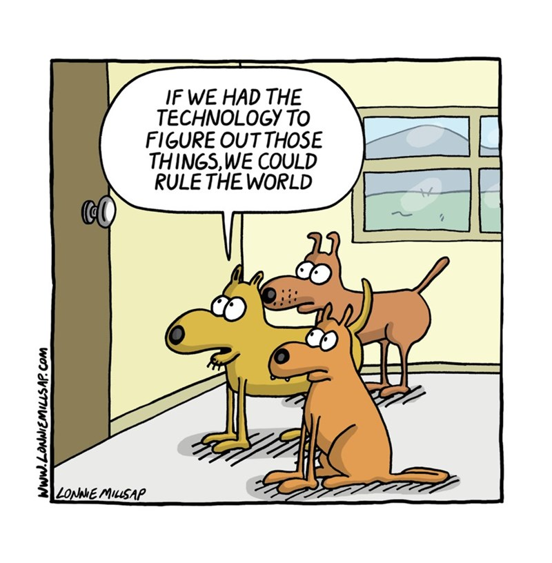 web comics dogs door Think of All the Things We Could Chase!
