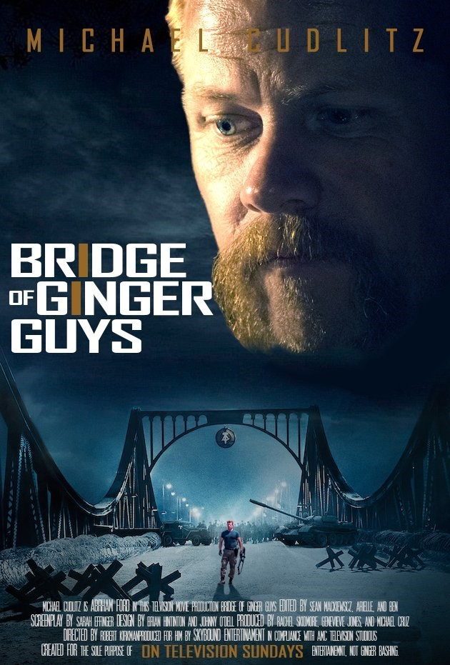 Movie - MICHAEL UDLITZ BRIDGE OFGINGER GUYS NHAEL CUIZ ABHAN FO HS TAVN VE PROUCTON EE OF GNER GUS EIED BY SEAN MACKENSZ ARELE AND SURENPLAY BY SARAH EFINER ESGEN BY BRAN HININION AND JHNY OTEL PROUCED B RAHEL SIOME EVEVE JINES AND NCHAEL CH DRECTED BY REET KRNANR R HN BY SKYBOUND ENTERINAMENT IN CIPLANE MITH ANC TEASIN STUUS CHEATED FOR THE SOLE PURPISE OF ON TELEVISION SUNDAYS NERIANENT, NIT GNER BASHING