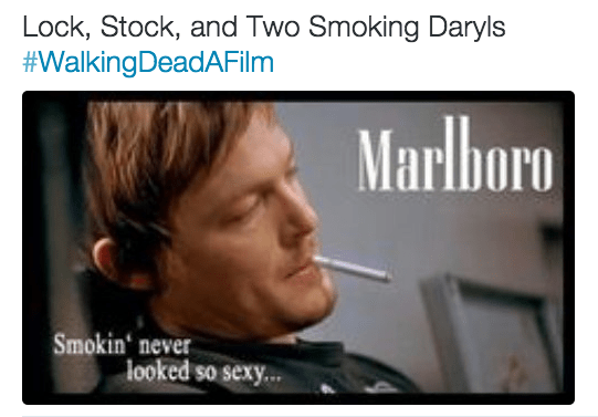 Text - Lock, Stock, and Two Smoking Daryls #WalkingDeadAFilm Marlboro Smokin never looked so sexy...