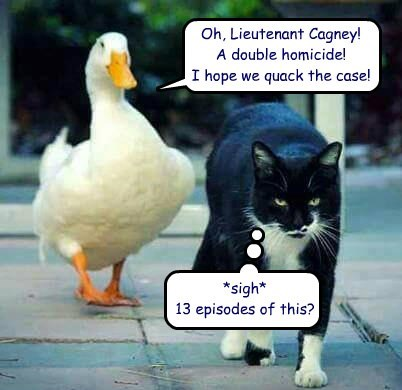 cat cagney homicide case quack caption - 8754243328