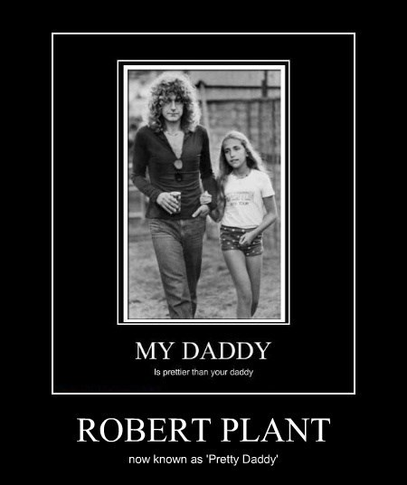 ROBERT PLANT now known as 'Pretty Daddy'