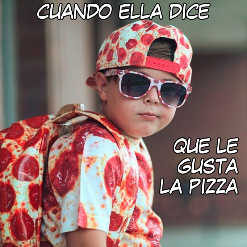 le gusta la pizza