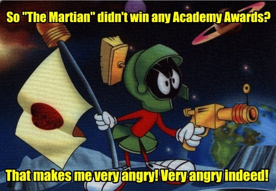 "So ""The Martian"" didn't win any Academy Awards?"