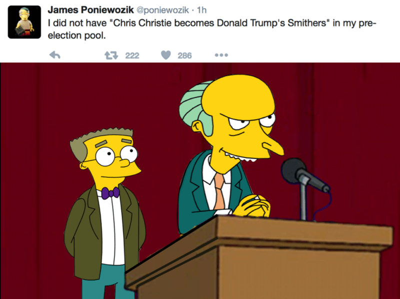"""Cartoon - James Poniewozik @poniewozik 1h I did not have """"Chris Christie becomes Donald Trump's Smithers"""" in my pre- election pool t222 286"""