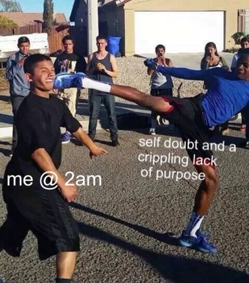 2am self doubt