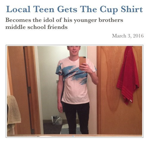 funny memes local teen gets cup shirt