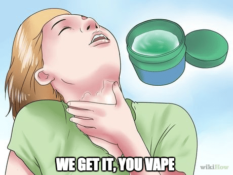 vaping vicks vaporub we get it you vape - 8757163776