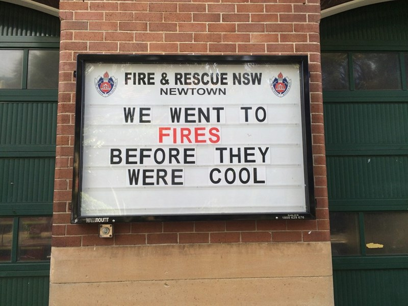 Text - FIRE & RESCUE NSW NEWTOWN WE WENT TO FIRES BEFORE THEY COOL WERE 1800 629 676 WALLMOUNT