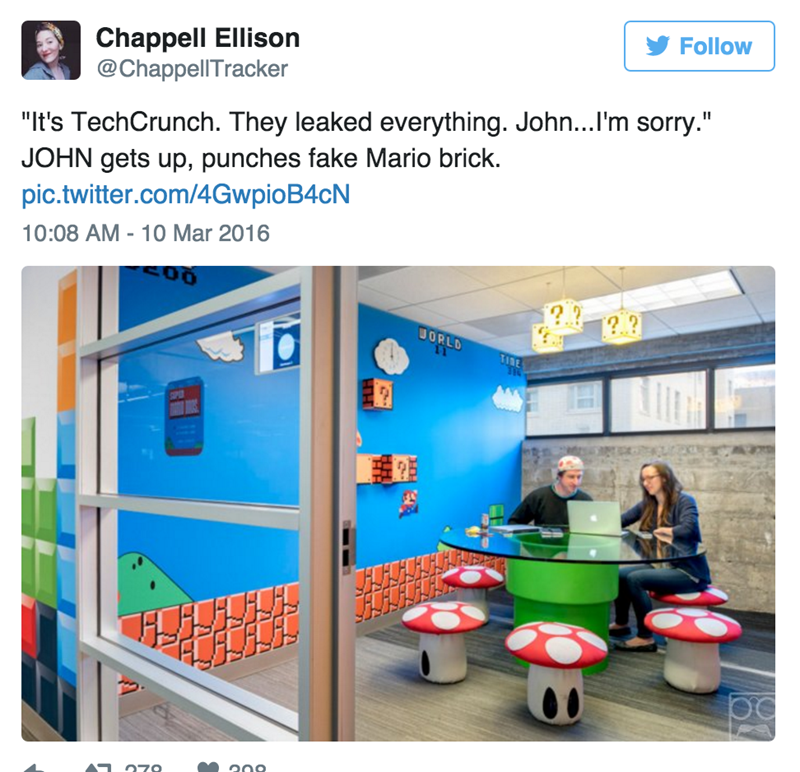 "Product - Follow Chappell Ellison @ChappellTracker ""It's TechCrunch. They leaked everything. John... I'm sorry."" JOHN gets up, punches fake Mario brick. pic.twitter.com/4GwpioB4cN 10:08 AM - 10 Mar 2016 [?. ?] WORLD 11 TIRE 7o LA"