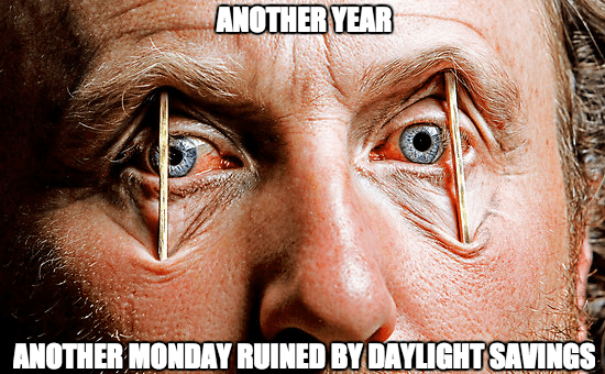 daylight saving time tired meme