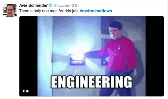 Text - Avie Schneider @heyavie 21h There's only one man for this job. #metroshutdown ENGINEERING GIF