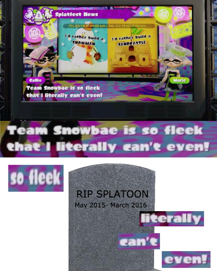 video game memes rip splatoon snowbae so fleek
