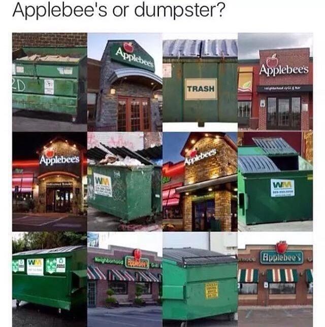 applebees or dumpster