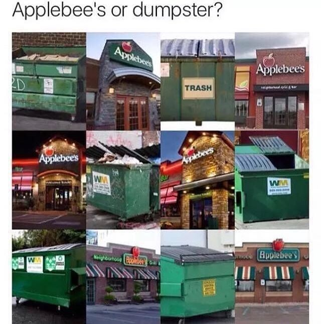 applebees or dumpster