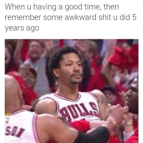 remembering awkward moments