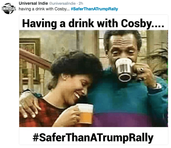 Photo caption - Universal Indie @universalindie 2h UNIVERSAL having a drink with Cosby... #SaferThanATrumpRally Having a drink with Cosby.... #SaferThanATrumpRally O