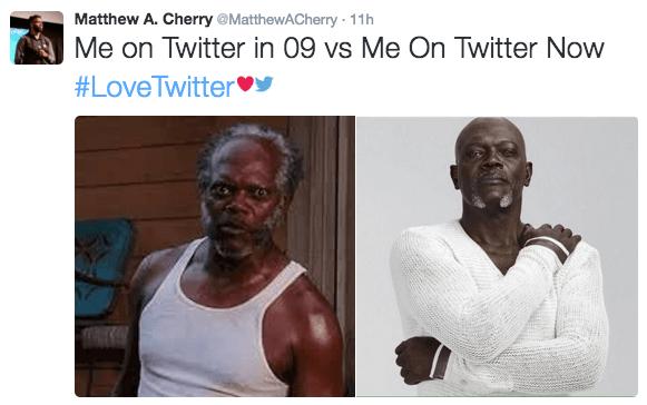 People - Matthew A. Cherry @MatthewACherry 11h Me on Twitter in 09 vs Me On Twitter Now #LoveTwitter