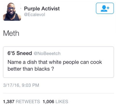 name a dish white people cook better than blacks