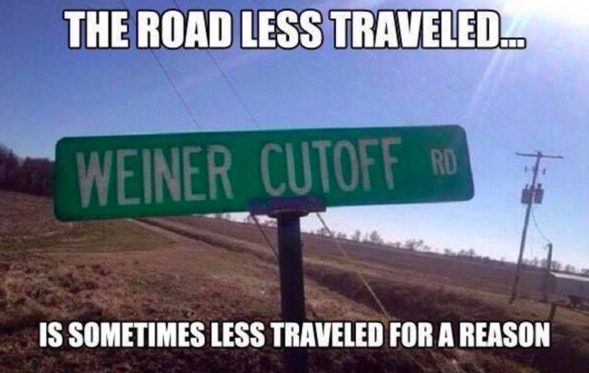signs ouch Hope There's a Detour