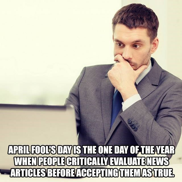 memes news april fools This Special Day Only Comes Once a Year