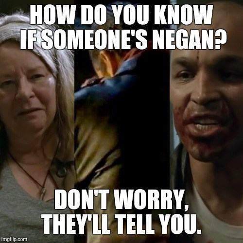 how do you know if someones negan